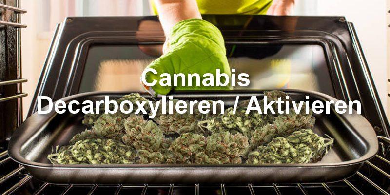 Cannabis Decarboxylieren